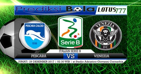 PREDIKSI  Pescara vs Venezia  29 DESEMBER 2017