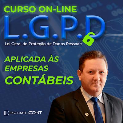Curso Online  LGPD - LEI GERAL DE PROTEÇÃO DE DADOS PESSOAIS: aplicada às empresas contábeis.
