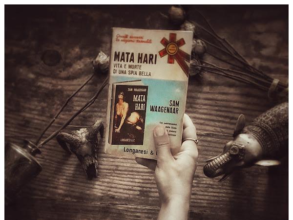 MATA HARI. VITA E MORTE DI UNA SPIA BELLA <h1>recensione al libro di Sam WAAGENAAR</h1>