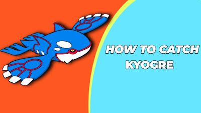 How to get kyogre
