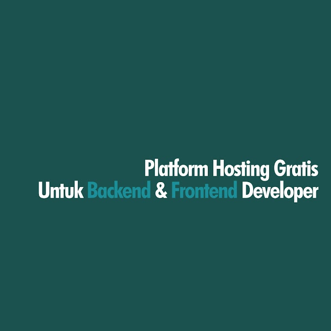 Hosting Gratis Untuk Frontend Dan Backend Developer 2021