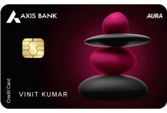 'AURA' Credit Card—Axis Bank