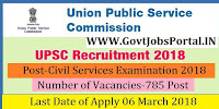 Union Public Service Commission Recruitment 2018– 785 Civil Services Examination 2018