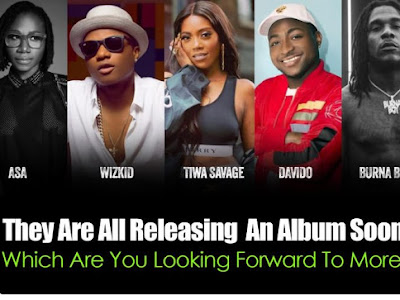 MUSIC LOVERS!!! Wizkid, Davido, Tiwa Savage, Asa, and Burna Boy Are All Dropping An Album Soon – Which One Are You Expecting More?
