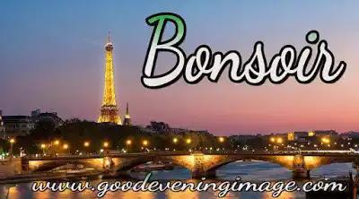 Good evening photos french