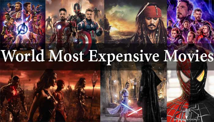 List Of World's Most Expensive Movies