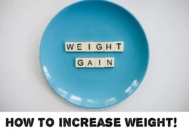 Today we learn how to increase weight, how to increase weight fast at home, how to increase weight ayurveda, weight gain diet plan, how to gain weight