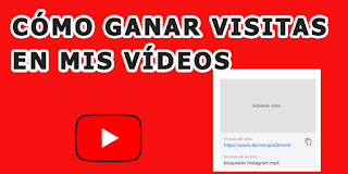 como ganar visitas con mis videos de Youtube