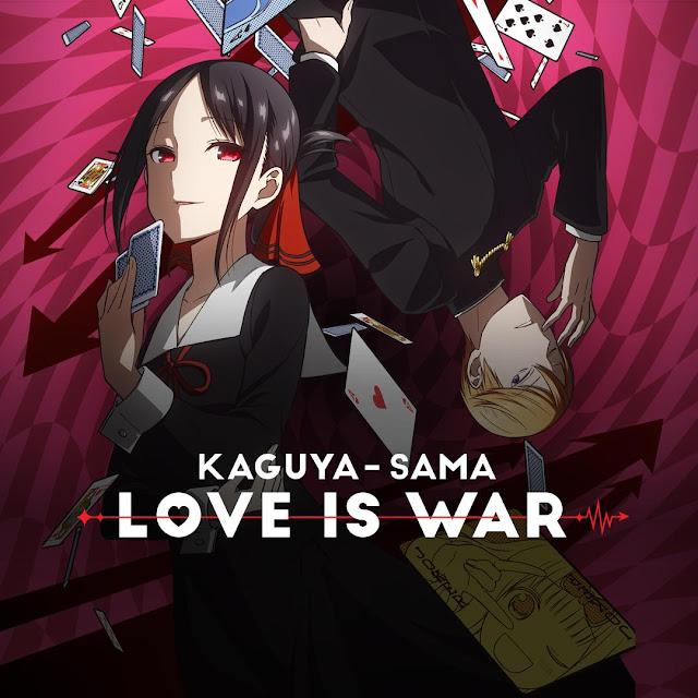 Kaguya-sama: Love is War (かぐや様は告らせたい~天才たちの恋愛頭脳戦~)