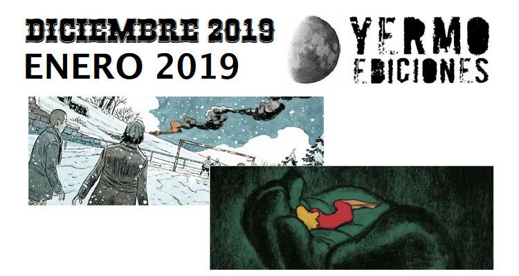 Yermo Ediciones: Novedades Diciembre 2019 y Enero de 2020