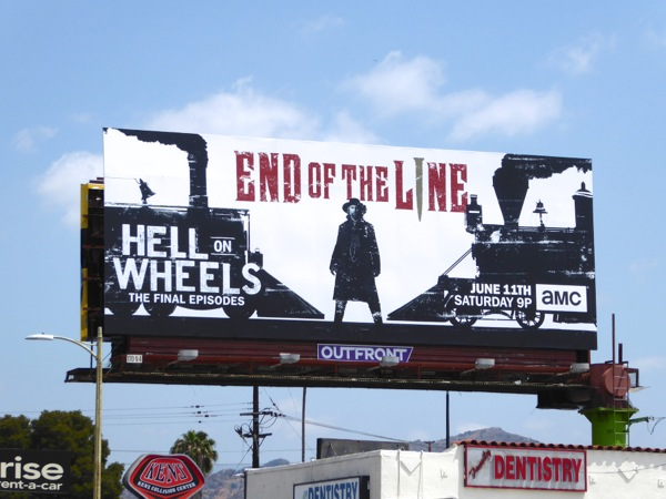 Hell on Wheels End of the line billboard