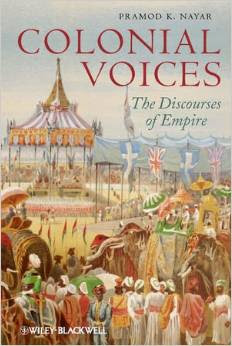 Colonial Voices By Pramod K. Nayar