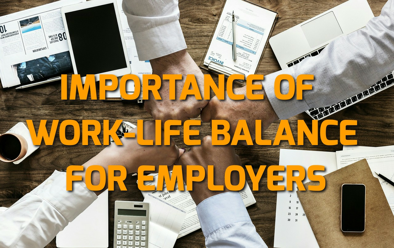 Importance of work-life balance for employers