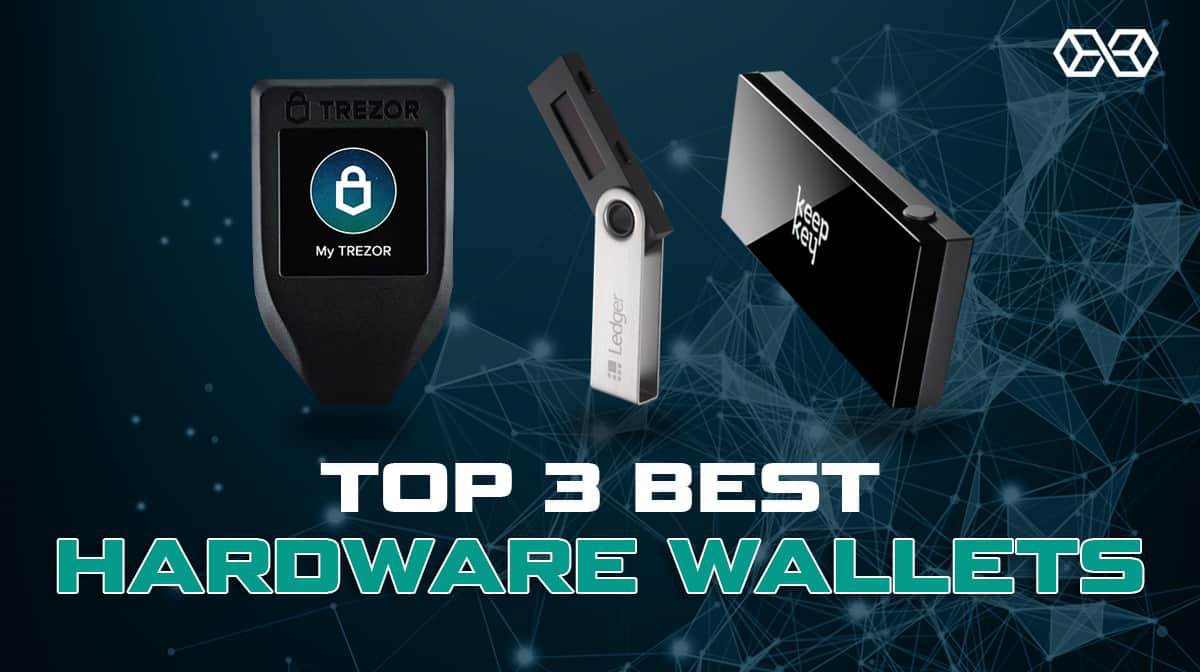 The Best Hardware Wallets for Crypto 2021