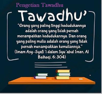 Pengertian tawadhu dan contoh tawadhu Nabi Muhammad SAW - pustakapengethauan.com
