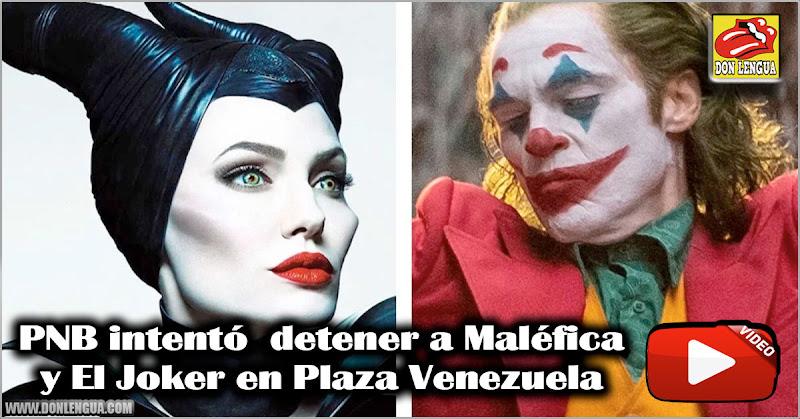 PNB intentó  detener a Maléfica y El Joker en Plaza Venezuela