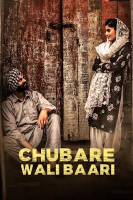 Chubare Wali Baari (2021) Punjabi 720p | 480p HDRip x264 600Mb | 250Mb