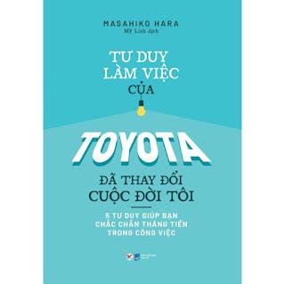 Tư Duy Làm Việc Của Toyota Đã Làm Thay Đổi Cuộc Đời Tôi ebook PDF-EPUB-AWZ3-PRC-MOBI