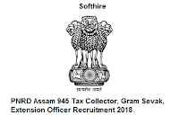 PNRD Assam 945 Tax Collector, Gram Sevak, Extension Officer Recruitment