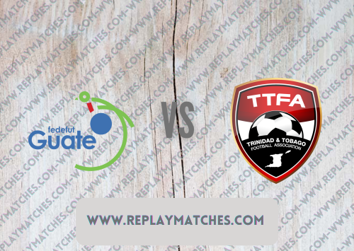 Guatemala vs Trinidad and Tobago -Highlights 19 July 2021
