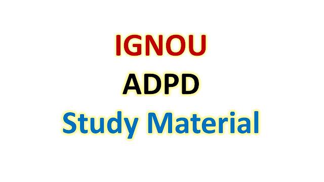 IGNOU ADPD Study Material