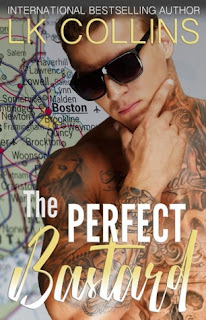 The Perfect Bastard by LK Collins