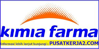 Lowongan Kerja Terbaru Kimia Farma D3 dan S1 November 2019