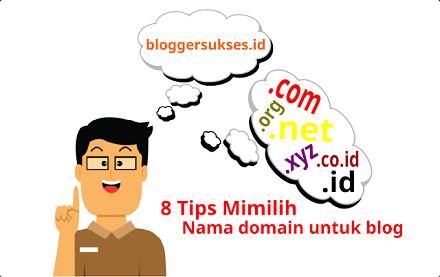 8 Tips Memilih dan Menent8 Tips Memilih dan Menentukan Nama Domain Untuk Blogukan Nama Domain Untuk Blog