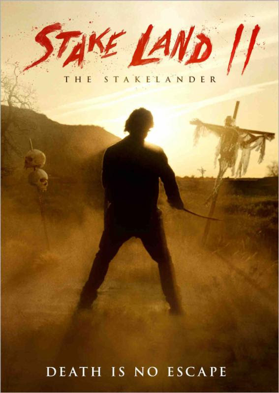 Baixar Stake Land II Alternate Poster Nick Damici Stake Land: Anoitecer Violento 2 720p Legendado Download