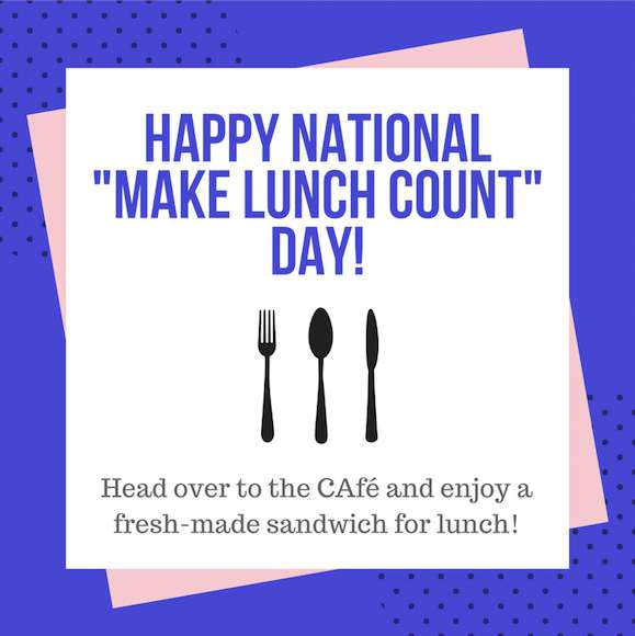 National Make Lunch Count Day Wishes Photos