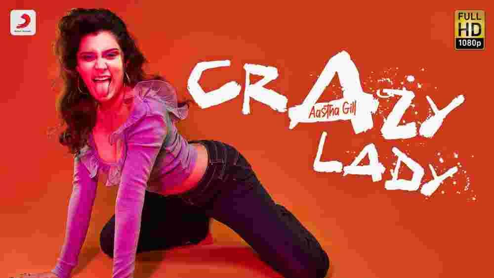 Crazy Lady Lyrics - Aastha Gill