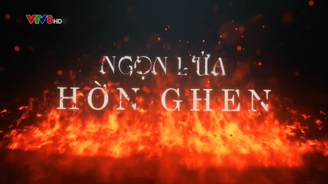 Ngọn Lửa Hờn Ghen – Trọn Bộ Tập Cuối (Phim Thái Lan VTV8 Lồng Tiếng) – Dục Vọng Tình Yêu