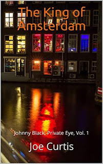 The King of Amsterdam - hard-boiled detective action from Joe Curtis