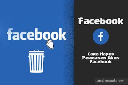 Cara Hapus Permanent Akun Facebook