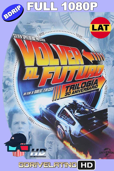 Volver al Futuro [Trilogía] BDRip 1080P Latino-Ingles MKV