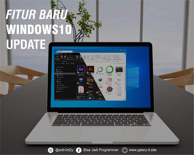 20 + Fitur Baru Windows 10 Keren Mei 2019 Update