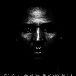 Krust - The Edge of Everything Music Album Reviews