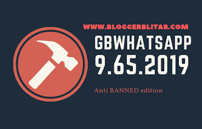 GBWhatsApp 9.65 Anti BANNED