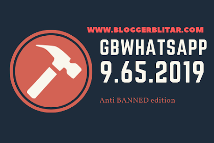 Download Applikasi GBWhatsApp 9.65 Anti Banned versi 2019