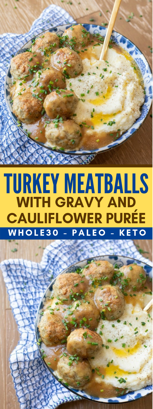TURKEY MEATBALLS WITH GRAVY AND CAULIFLOWER PURÉE (WHOLE30-PALEO-KETO) #healthy #diet