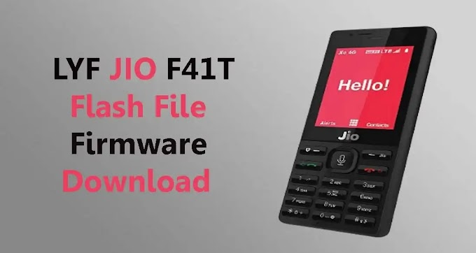 LYF Jio F41T Tested Flash File (Stock Firmware ROM)