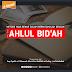 Metode Yang Benar Dalam Bermu'amalah Dengan Buku-Buku Ahlul Bid'ah