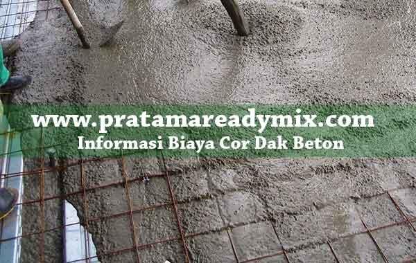 Biaya Cor Dak, Harga Cor Dak Lantai Beton, Harga Biaya Cor Dak Lantai Beton Per meter Persegi 2019