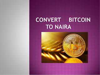 How Can I Convert Bitcoin To Naira