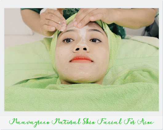 BEKIKA ROOM: NAAVAGREEN NATURAL SKIN FACIAL FOR ACNE