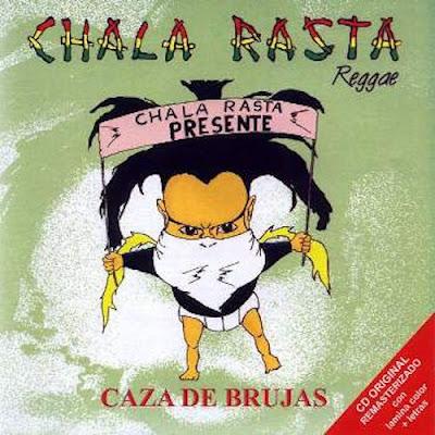 CHALA RASTA - Caza de Brujas (2013)