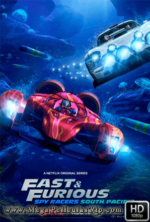 Fast And Furious Spy Racers Temporada 5 [1080p] [Latino-Ingles] [MEGA]