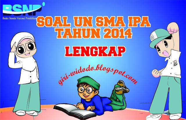 Download Soal Un Sma 2014 Jurusan Ipa All Mapel Giri Widodo