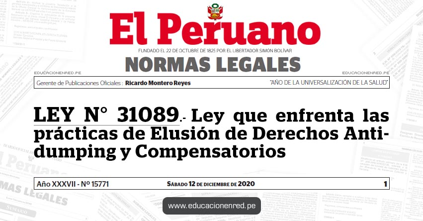 LEY N° 31089.- Ley que enfrenta las prácticas de Elusión de Derechos Antidumping y Compensatorios