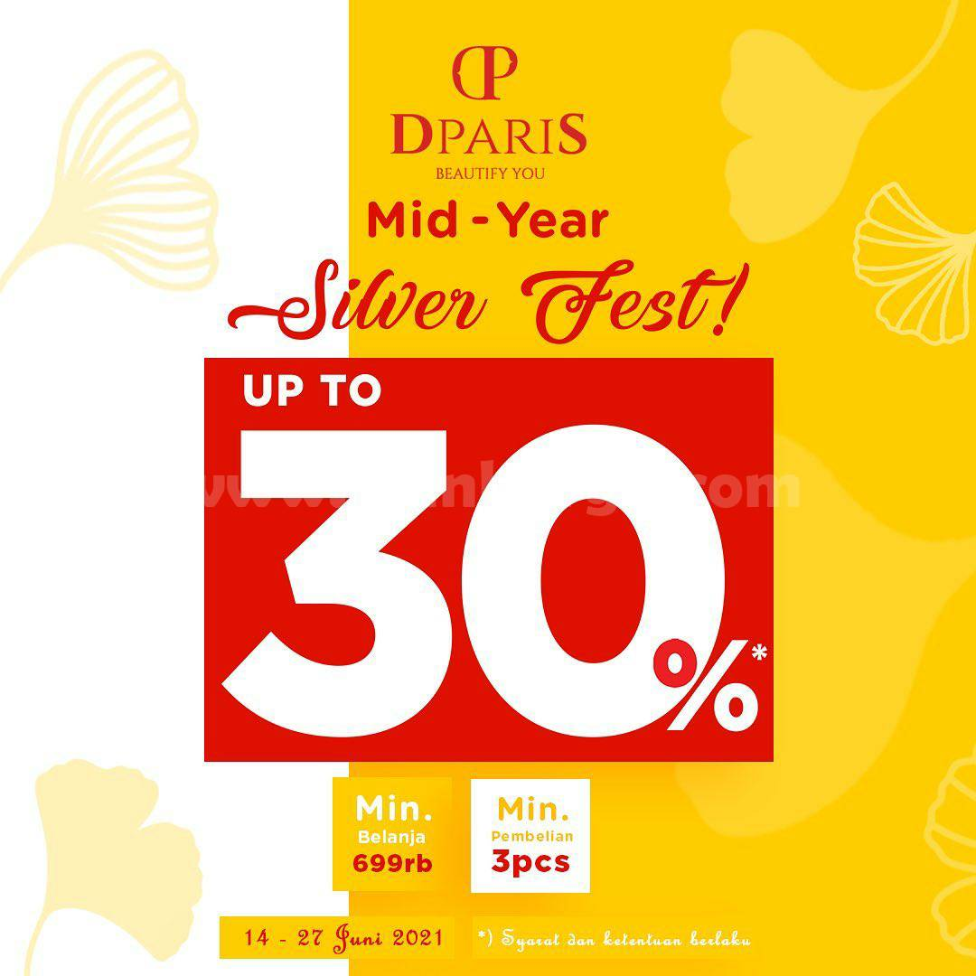 Promo DPARIS Mid Year Silver Fest! Get Discount Up To 30%